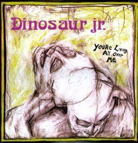 You're Living All Over Me - LP / Dinosaur Jr. / 2011