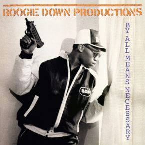 By All Means Necessary - LP / Boogie Down Production / 1988/2014
