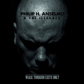 Walk Through Exits Only - LP (Farvet Vinyl) / Philip H. Anselmo & The Illegals / 2013