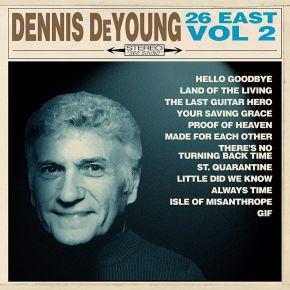 26 East Vol. 2 - CD / Dennis De Young / 2021