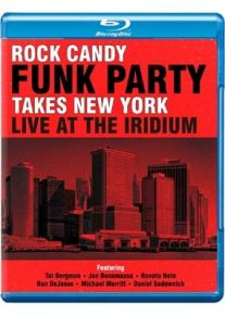 Takes New York/Live At The Iridium - 2cd+bluray / Rock Candy Funk Party / 2014