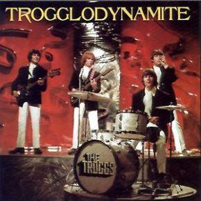 Trogglodynamite - cd / Troggs / 1995