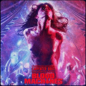 Blood Machines - LP / Carpenter Brut | Soundtrack / 2021