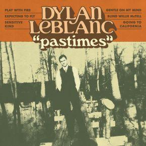 Pastimes - LP / Dylan Leblanc / 2021