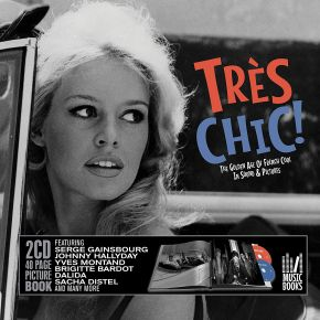 Très Chic: Golden Age Of French Cool - BOXSET 2CD + BOOK / Various Artists / 2015