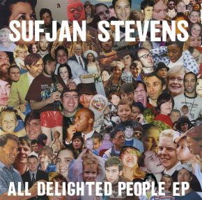 All Delighted People EP - 2LP / Sufjan Stevens / 2010