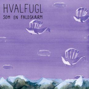 Som En Faldskærm - LP / Hvalfugl / 2020/2021