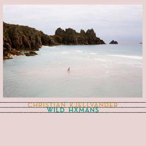 Wild Hxmans - LP / Christian Kjellvander / 2018