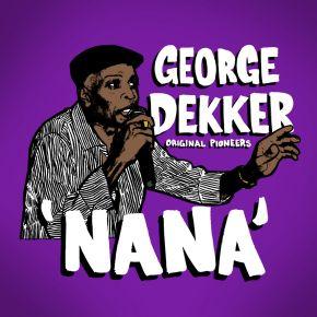 """Nana - 7"""" Single (RSD 2021 Vinyl) / George Dekker & The Inn House Crew / 2021"""