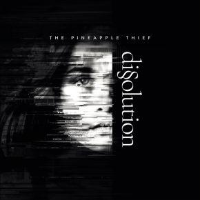 Dissolution - 2CD + DVD + Bog / The Pineapple Thief  / 2018