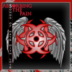 Songs Of Hate With Love - CD / Absorbing The Pain / 2011