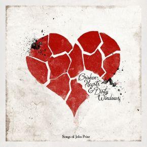 Broken Hearts & Dirty Windows (Songs Of John Prine) - LP / Various Artists / 2010