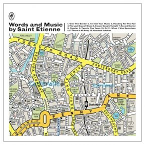 Words and Music by - 3CD / Saint Etienne / 2012