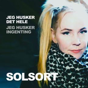 Jeg Husker Det Hele, Jeg Husker Ingenting - CD / Solsort / 2017