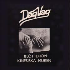 """Blöt Dröm Kinesiska Muren - 12"""" Vinyl / Dag Vag / 1981"""