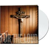 A Prayer For The Loud - LP (Hvid vinyl) / D.A.D. / 2019