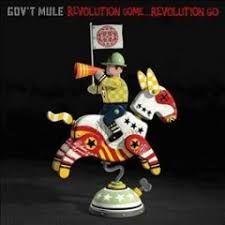 Revolution Come...Revolution Go - CD / Gov't Mule / 2017