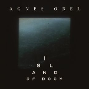 "Island Of Doom - 7"" Vinyl / Agnes Obel / 2019"