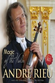Magic Of The Violin - DVD / Andre Rieu / 2015
