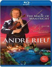 Magic Of Maastricht - 30 Years Of The Johan Straus Orchestra - Blu-Ray / André Rieu / 2017