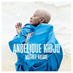 Mother Nature - CD / Angelique Kidjo / 2021