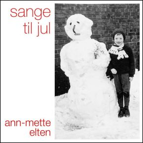 Sange Til Jul - CD / Ann-Mette Elten / 2019