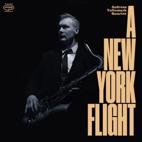 A New York Flight - CD / Andreas Toftemark Quartet  / 2021