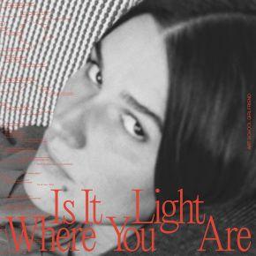 Is It Light Where You Are - LP (Orange Vinyl)  / Art School Girlfriend / 2021
