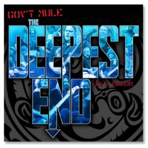 The Deepest End (Live in Concert) - 2CD+DVD / Gov't Mule / 2003