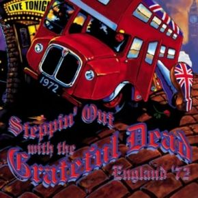 Steppin' Out - England '72 (4CD) / Grateful Dead / 2004