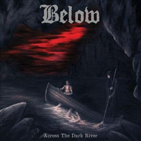 Across The Dark River - LP / Below / 2014