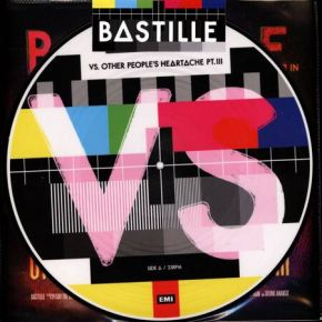 VS. (Other People's Heartache, Pt. III) - LP (RSD 2021 Picture Disc Vinyl) / Bastille / 2014/2021