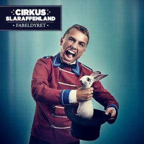 Cirkus Slaraffenland - LP / Fabeldyret / 2013