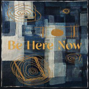 """Be Here Now - 7"""" VInyl / Doyle Bramhall II Feat Susan Tedeschi & Derek Trucks / 2020"""