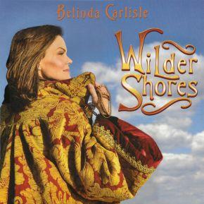 "Wilder Shores - LP+7"" (Farvet vinyl) / Belinda Carlisle / 2018"