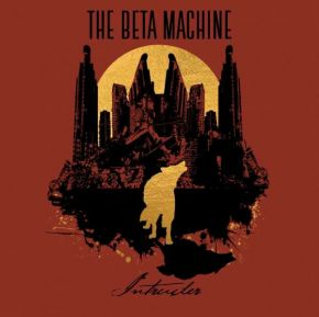 Intruder - LP / The Beta Machine / 2019
