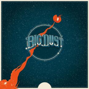 Big Dust - LP / Big Dust / 2016