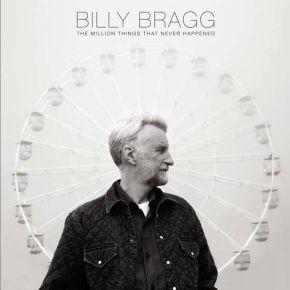 Million Things That Never Happened - CD / Billy Bragg / 2021