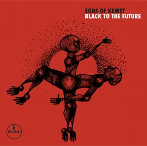 Black to the Future - 2LP / Sons of Kemet / 2021