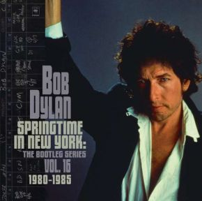Springtime In New York | The Bootleg Series Vol. 16 - 2CD / Bob Dylan / 2021