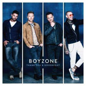 Thank You & Goodnight - CD / Boyzone / 2018
