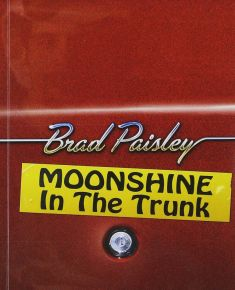 Moonshine In The Trunk - CD / Brad Paisley / 2014