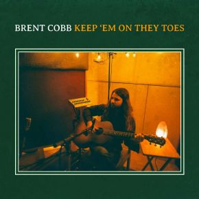Keep 'Em On They Toes - LP / Brent Cobb / 2020