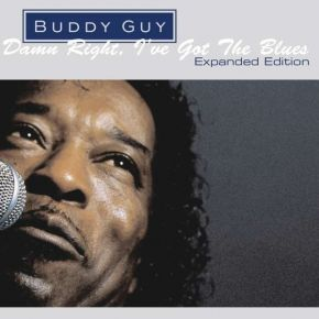 Damn Right I've Got The Blues - CD (Expanded edition) / Buddy Guy / 1991 / 2020