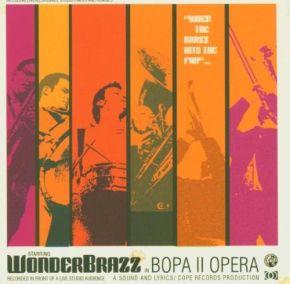 Bopa II Opera - CD / WonderBrazz / 2004