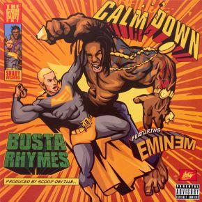 "Calm Down - 12"" Vinyl / Busta Rhymes Featuring Eminem / 2014 / 2017"