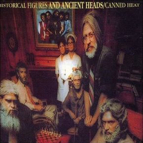 Historical figures and ancient heads - LP / Canned Heat / 1972