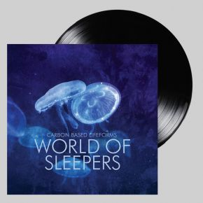 World Of Sleepers - 2LP / Carbon Based Lifeforms  / 2006/2017