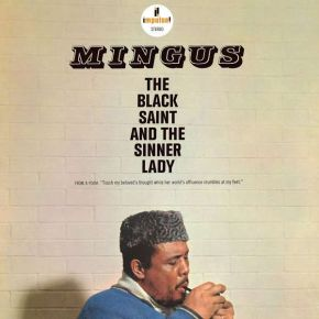 The Black Saint And The Sinner Lady - LP / Charles Mingus / 1963 / 2019