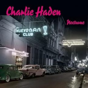 Nocturne - 2LP / Charlie Haden / 2001 / 2021